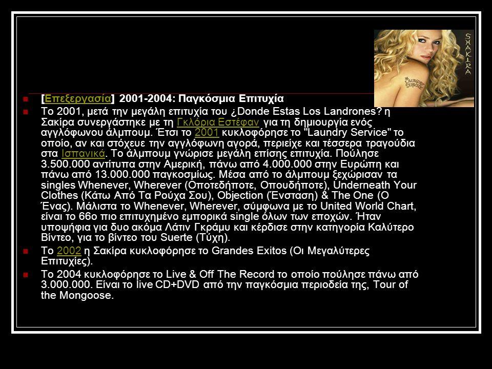 [Επεξεργασία] 2001-2004: Παγκόσμια Επιτυχία